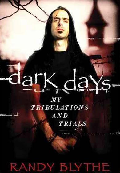 randy-blythe-book-dark-days