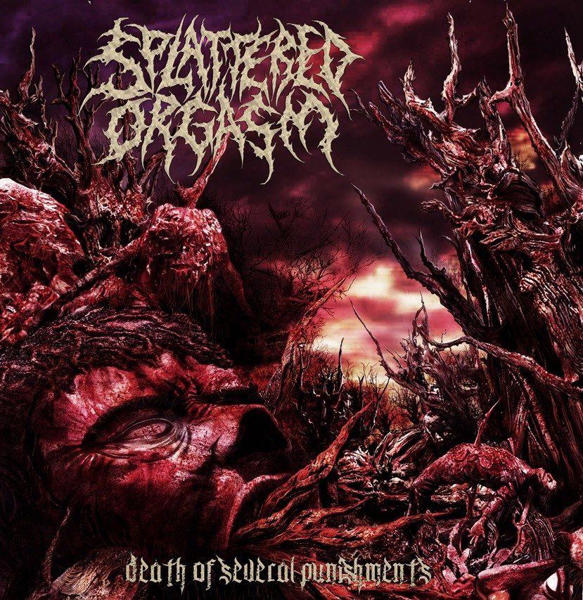 splattered-orgasm-death-of-several-punishment-ep