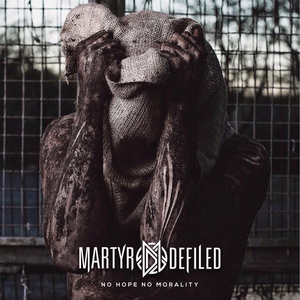martyr-defiled-no-hope-no-morality