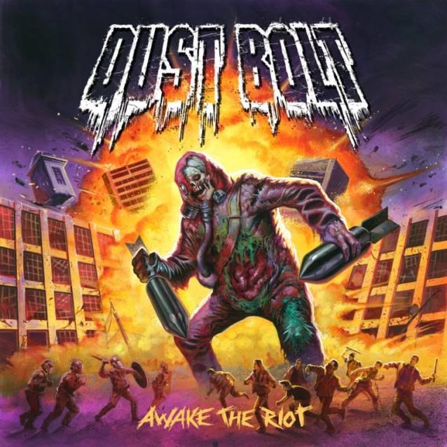 dust-bolt-awake-the-riot