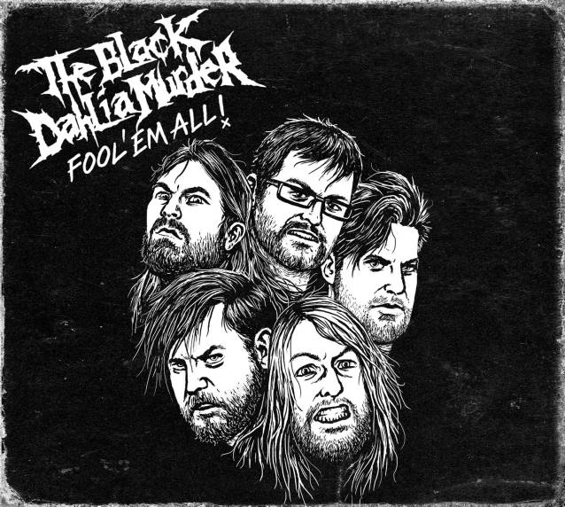 the-black-dahlia-murder-fool-em-all