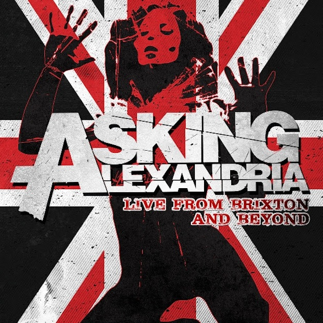 asking-alexandria-live-from-brixton-and-beyond