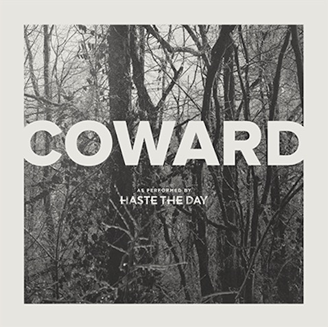 haste-the-day-cowards