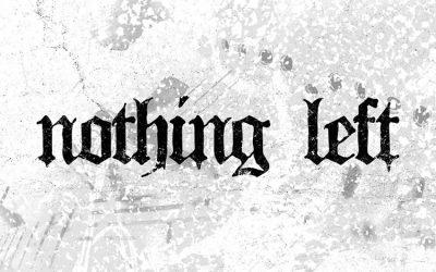 nothing-left